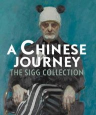 November, Hans - A Chinese Journey - The Sigg Collection