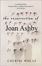 Wolas, Cherise - The resurrection of Joan Ashby