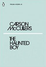McCullers, Carson - The Haunted Boy