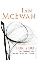 McEwan, Ian - For You