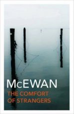 McEwan, Ian - The Comfort of Strangers
