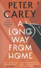 9780571338863 Carey, Peter - A long way from home