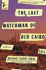 David Lukas, Michael - The Last Watchman of Old Cairo