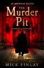 Finlay, Mick - The Murder Pit