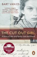 Es, Bart van - The Cut Out Girl: A Story of War and Family, Lost and Found
