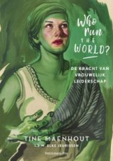 Maenhout, Tine - Who Run the World?