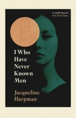 9781529111798 Harpman, Jacqueline - I who have never known men