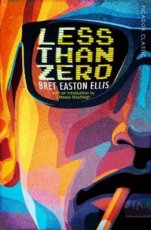 Ellis, Bret Easton - Less Than Zero