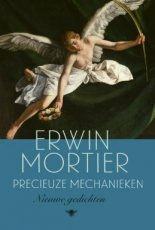 Mortier, Erwin - Precieuze mechanieken
