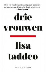 Taddeo, Lisa - Drie vrouwen (T)